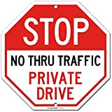 Stop Private Drive No Thru Traffic Sign, Orange Octagon Shaped, Made Out of .040 Rust-Free Aluminum, Indoor/Outdoor Use, UV Protected and Fade-Resistant, 11' x 11', by My Sign Center