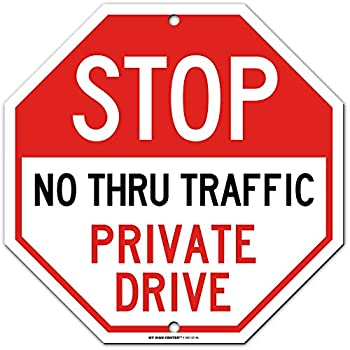 """Stop Private Drive No Thru Traffic Sign Orange Octagon Shaped 11"""" x 11"""" Industrial Grade Aluminum Easy Mounting Rust-Free/Fade Resistance Indoor/Outdoor USA Made by MY SIGN CENTER"""