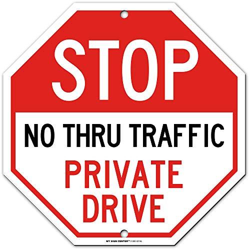 Arrêt No Thru Trafic privé Panneau de disque – 30,5 x 30,5 cm – Octagon .040 antirouille Aluminium – Made in USA – Protection UV et résistant aux intempéries – A90–321 AL