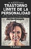 Trastorno Límite de Personalidad. Una guía de autoayuda...