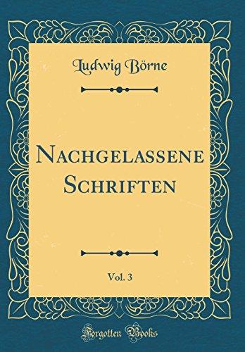 Nachgelassene Schriften, Vol. 3 (Classic Reprint)