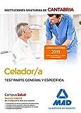 Celador/a de las Instituciones Sanitarias de la Comunidad Autónoma de Cantabria. Test parte general  y específica