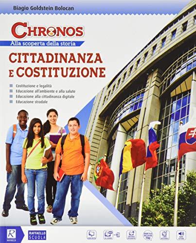 Chronos. Cittadinanza e costituzione. Per la Scuola media. Con e-book. Con espansione online