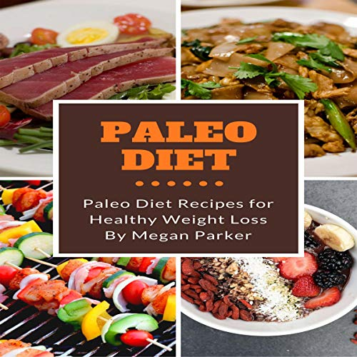 Paleo Diet: Paleo Diet Recipes for Healthy Weight Loss audiobook cover art