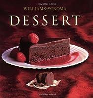 Williams-Sonoma Collection: Dessert (Williams Sonoma Collection)