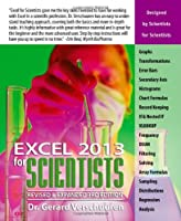 Excel for Scientists 2013 (Excel for Professionals)