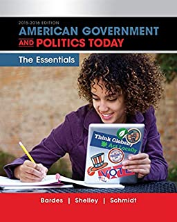 American Government and Politics Today: Essentials 2015-2016 Edition (with MindTap Political Science, 1 term (6 months) Pr...