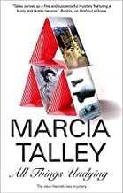 All Things Undying (Hannah Ives Mysteries) by Marcia Talley (2011-05-01)