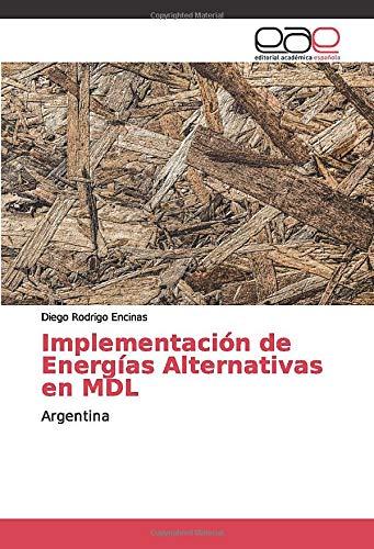 Implementación de Energías Alternativas en MDL: Argentina