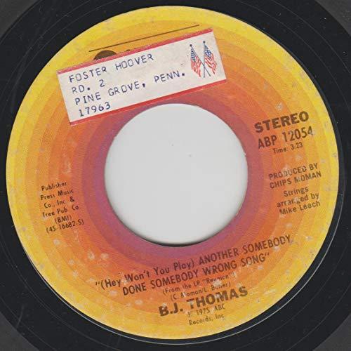 B.J. Thomas 45 RPM (Hey Won\'t You Play