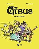 Gibus, Tome 01 - À fond la caisse !
