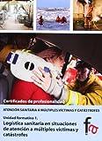 Logistica Sanitaria En Situaciones De Atención A Múltiples Víctimas (CERTIFICADOS PROFESIONALES)