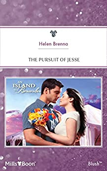 The Pursuit Of Jesse (An Island to Remember Book 5) by [Helen Brenna]