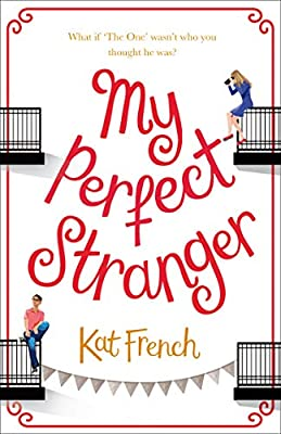 My Perfect Stranger: A hilarious, feel-good love story