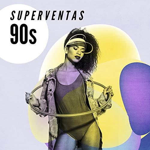 Superventas 90s [Explicit]