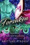 Forsaken: Tentacle Soldier Warriors