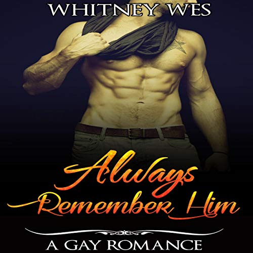 Gay: Always Remember Him audiobook cover art