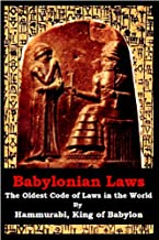 Babylonian Laws- The Oldest Code of Laws in the World