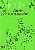 Charlie et la chocolaterie - Folio Junior - 05/09/2013