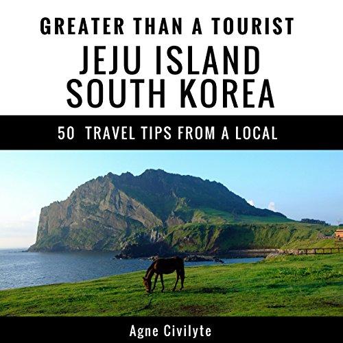 Couverture de Greater Than a Tourist - Jeju Island South Korea