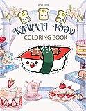 Kawaii Food Coloring Book: Variety...
