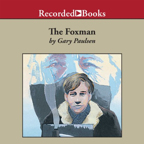 The Foxman                   By:                                                                                                                                 Gary Paulsen                               Narrated by:                                                                                                                                 Johnny Heller                      Length: 2 hrs and 43 mins     7 ratings     Overall 4.7