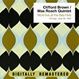 Clifford Brown & Max Roach Quintet-More Live At The Bee Hive