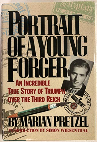Portrait of a Young Forger: An Incredible True Story of Triumph over the Third Reich