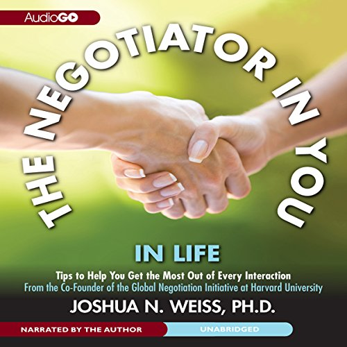 The Negotiator in You: In Life  Audiolibri