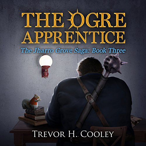The Ogre Apprentice     The Bowl of Souls, Book 8              By:                                                                                                                                 Trevor H. Cooley                               Narrated by:                                                                                                                                 Andrew Tell                      Length: 17 hrs and 46 mins     409 ratings     Overall 4.6