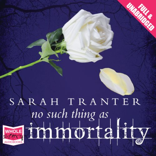 No Such Thing as Immortality audiobook cover art
