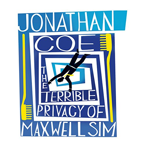 The Terrible Privacy of Maxwell Sim audiobook cover art