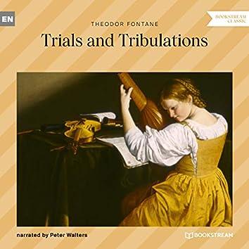 Trials and Tribulations (Unabridged)