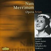 Opera Arias by NAN MERRIMAN