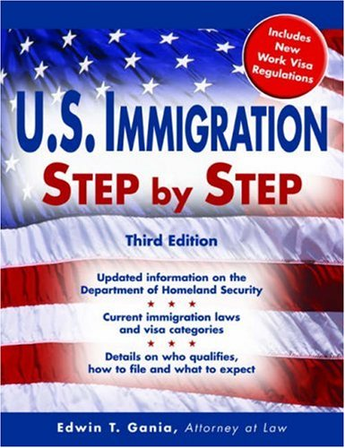 U S Immigration Step By Step Legal Survival Guides