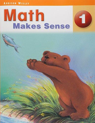 Math Makes Sense 1 - Student Edition