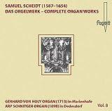 Scheidt: Das Orgelwerk Vol.8
