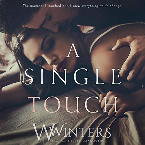 A Single Touch Audiobook By Willow Winters cover art