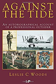 Against the Tide: An Autobiographical Account of a Professional Outsider