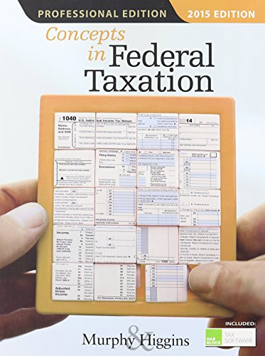 Concepts in Federal Taxation 2015, Professional Edition (with H&r Block Tax Preparation Software CD-ROM)