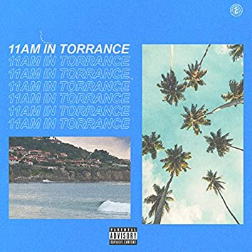11AM IN TORRANCE
