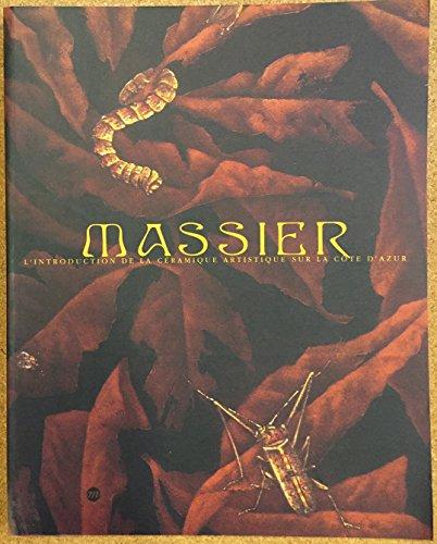 Les Massier ou l'introduction de la céramique artistique sur la Côte-d'Azur