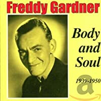 Body & Soul 1939-50