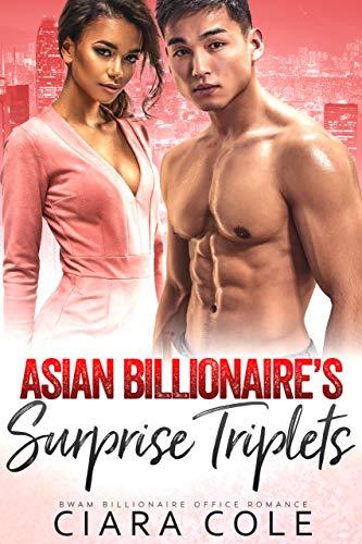 Asian Billionaire's Surprise Triplets: An AMBW Billionaire Office Romance (Asian Billionaire's Babies) (English Edition)