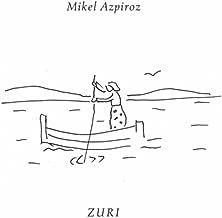 Mejor Mikel Azpiroz Zuri de 2020 - Mejor valorados y revisados