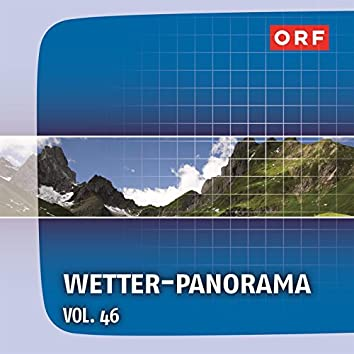 ORF Wetter-Panorama, Vol. 46
