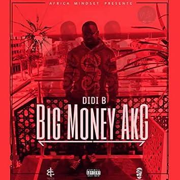 Big Money AKG