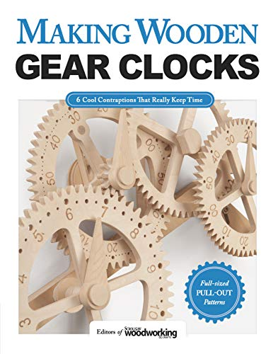 Compare Textbook Prices for Making Wooden Gear Clocks: 6 Cool Contraptions That Really Keep Time Fox Chapel Publishing Step-by-Step Projects for Handmade Clocks, from Beginner to Advanced; Includes Full-Size Pattern Pack First Edition ISBN 9781565238893 by Editors of Scroll Saw Woodworking & Crafts