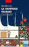 La Papeterie Tsubaki (GRAND FORMAT)