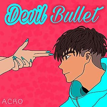 Devil Bullet